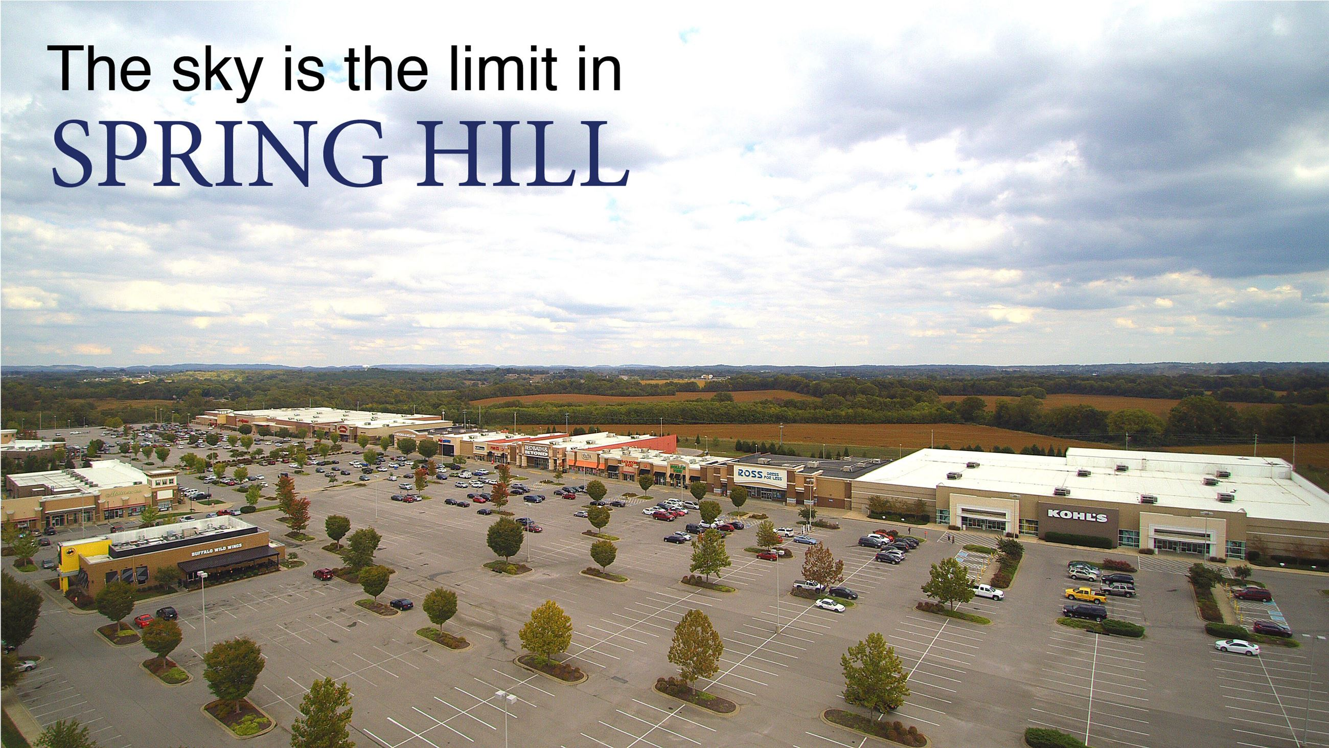 Photo of commerce in Spring Hill, reading, 'The sky is the limit in Spring Hill'