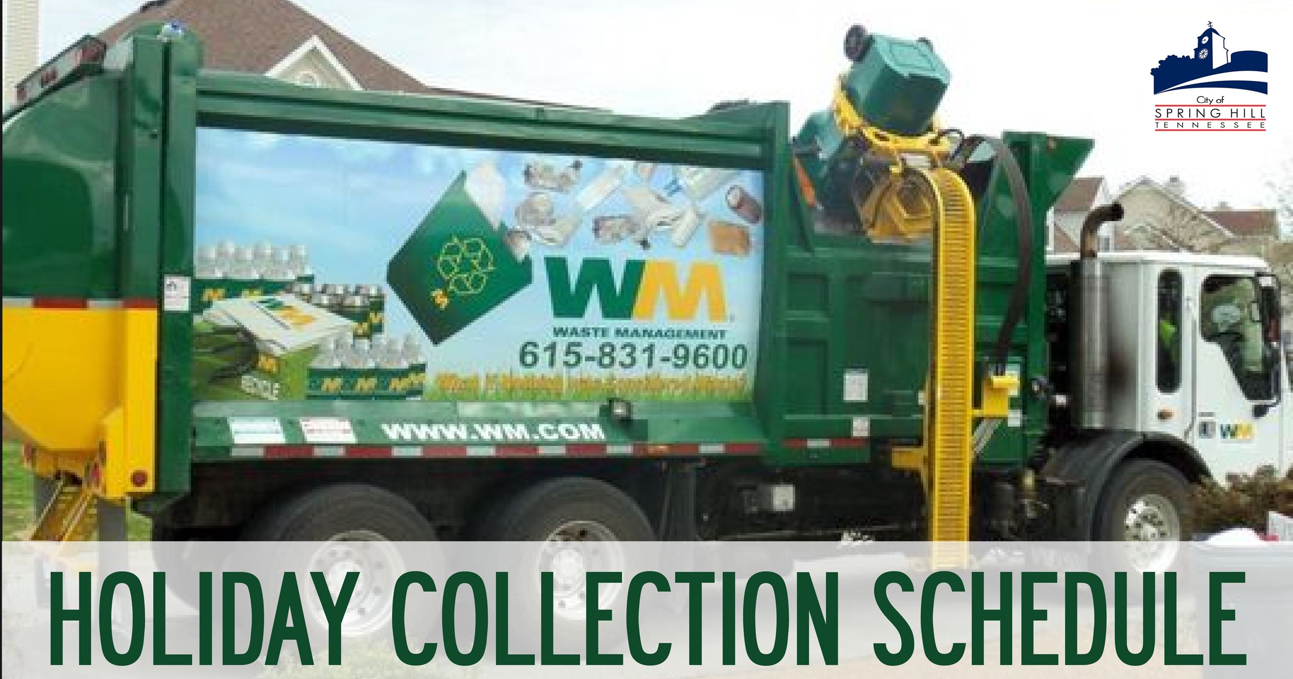 Waste Management Holiday Collection Schedule
