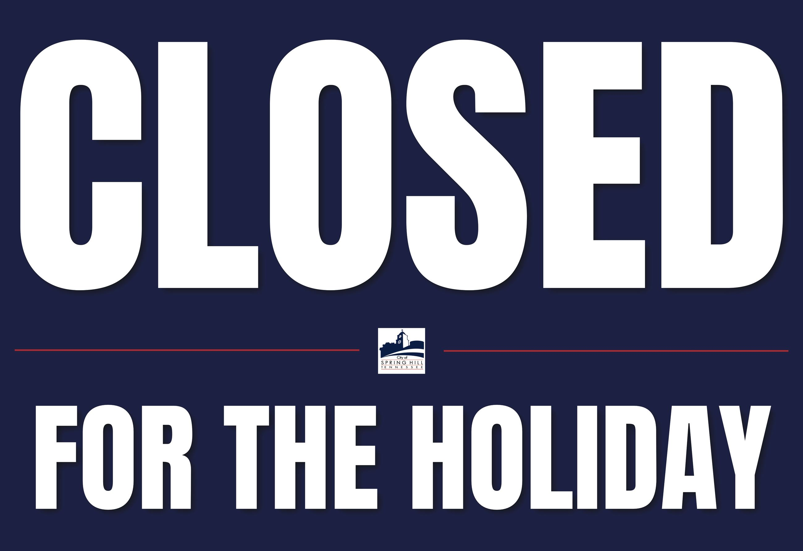 Holiday closed