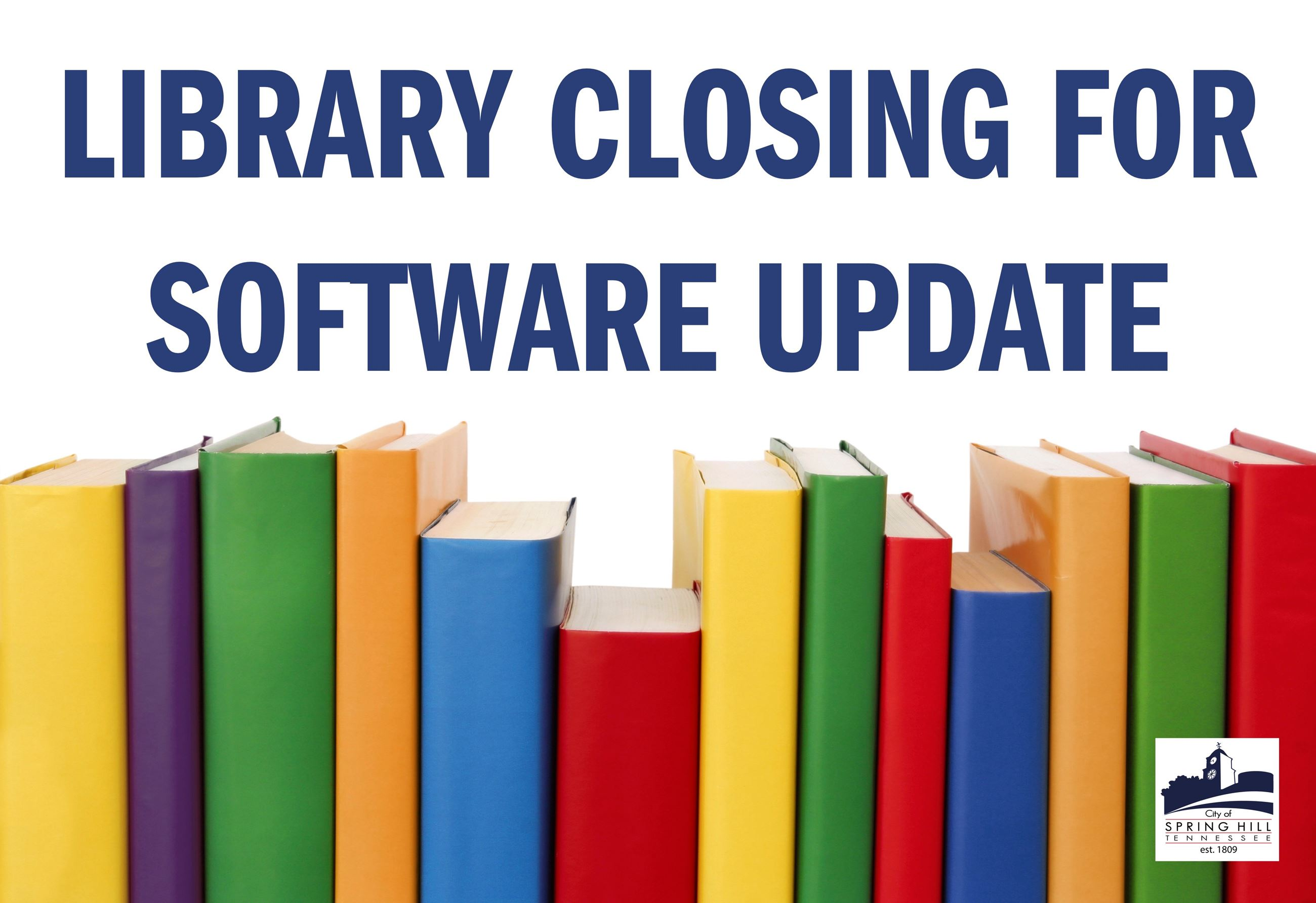 Library closing briefly in May for software update
