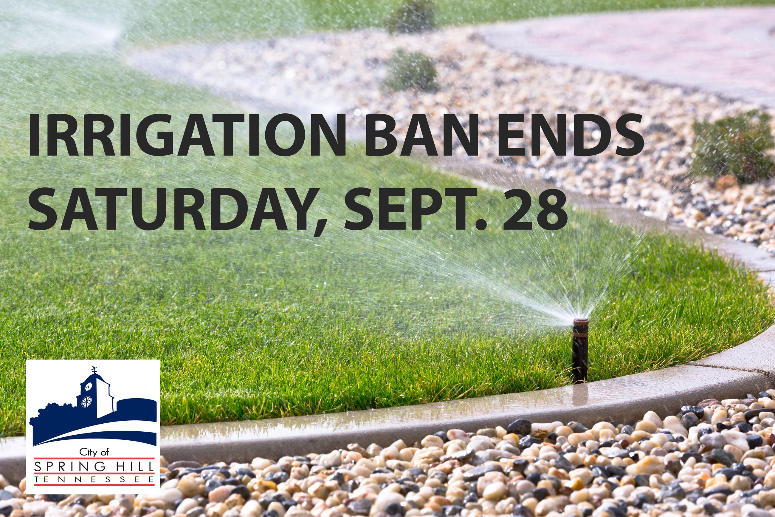 Irrigation Ban Ends September 28, 2019