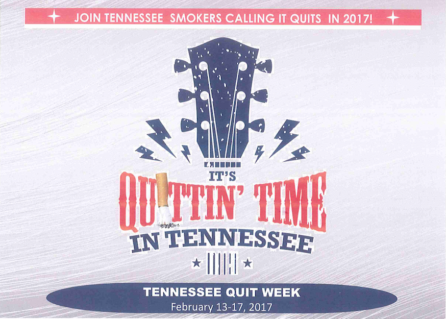 Quitting Time in Tennessee smoking cessation campaign declared for week of February 13 through 17, 2017