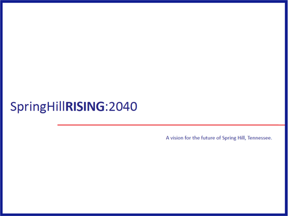 Spring Hill Rising 2040 Comprehensive Plan Update