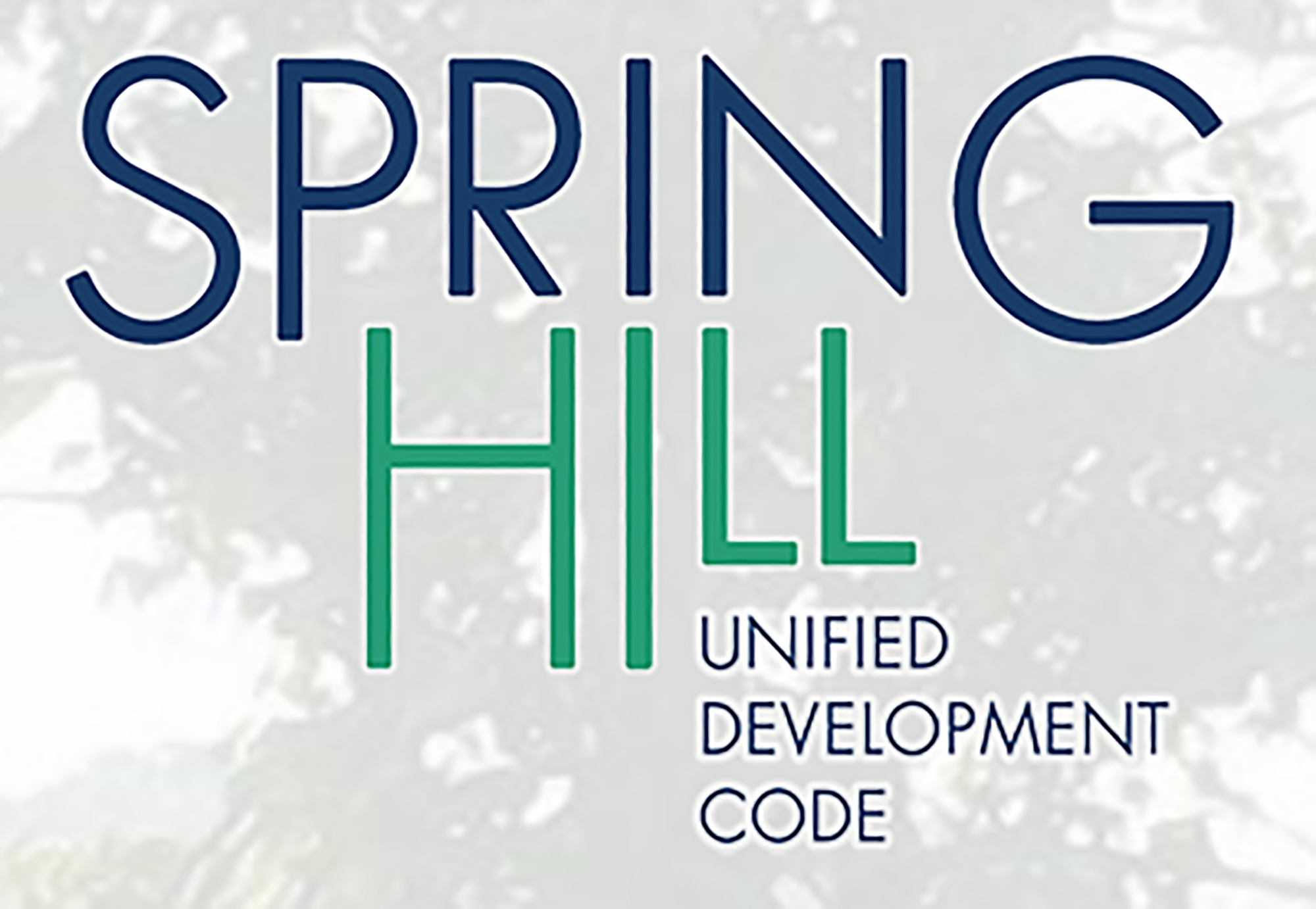 Spring Hill Unified Development Code